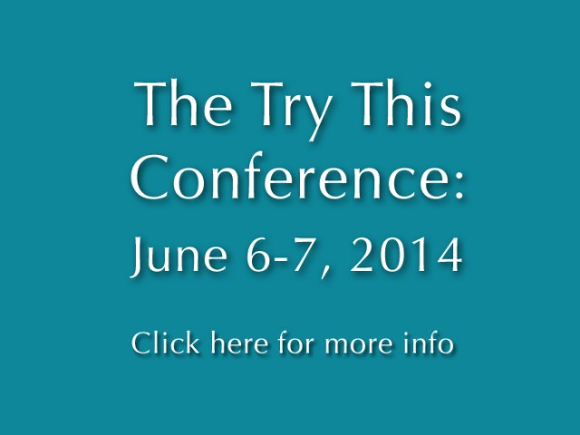 Welcome to the Try This Conference