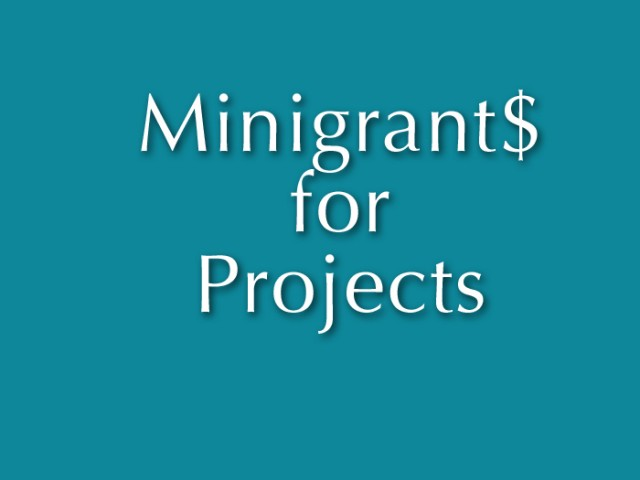 Minigrants! Second Stage grants!